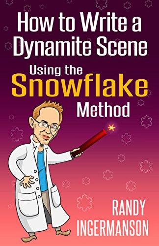 How to Write a Dynamite Scene Using the Snowflake Method (Advanced Fiction Writing Book 2) (English Edition) por Randy Ingermanson