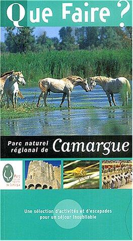 Que faire dans le Parc naturel régional de la Camargue 2004