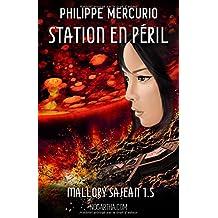 Station en péril: Mallory Sajean 1.5
