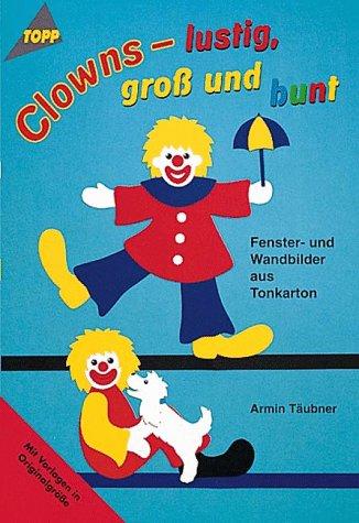 Clowns, lustig, groß und bunt