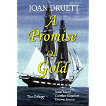 A Promise of Gold: The Trilogy