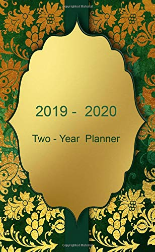 "2019 - 2020: Two-Year Monthly Pocket Planner: 24-Month Calendar , Notes and Phone book, U.S. Holidays, Size : 4.0"" x 6.5"", Hand Lettering book ( Gold on Green )"