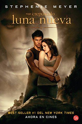 Descargar Libro Luna Nueva: Saga Crepusculo = New Moon (The Twilight Saga) de Stephenie Meyer