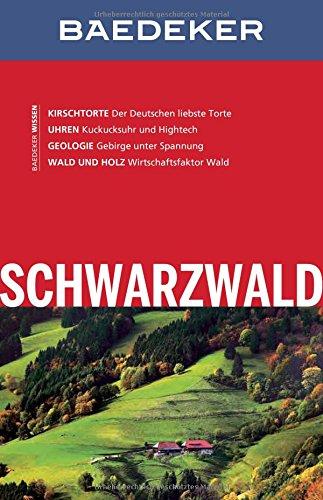 Preisvergleich Produktbild Baedeker Reiseführer Schwarzwald: mit GROSSER REISEKARTE