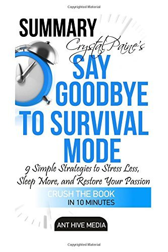 Crystal Paine's Say Goodbye to Survival Mode Summary & Analysis by Ant Hive Media (2015-11-08)