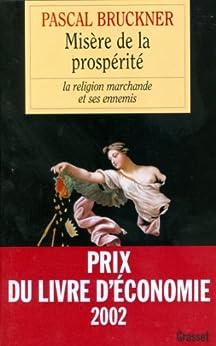Misère de la prospérité (essai français) par [Bruckner, Pascal]