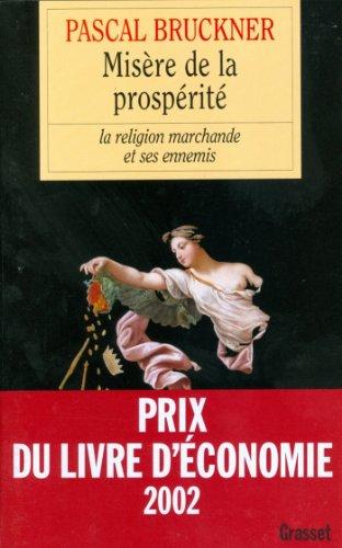 Misère de la prospérité (essai français) (French Edition)
