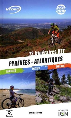 Pyrénées-Atlantiques : 72 itinéraires VTT par Collectif