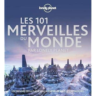 Les 101 merveilles du monde - 1ed