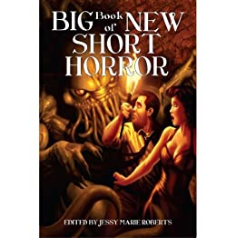 Big Book of New Short Horror by [Souza, Mark, Sorondo, Marc, Medina, Nick, McClung, Michael]