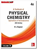 A Textbook of Physical Chemistry -  Applications of Thermodynamics - Vol. 3 (Si Units)