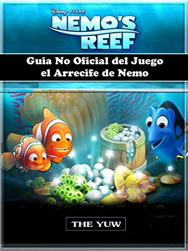 Guia No Oficial Del Juego El Arrecife De Nemo