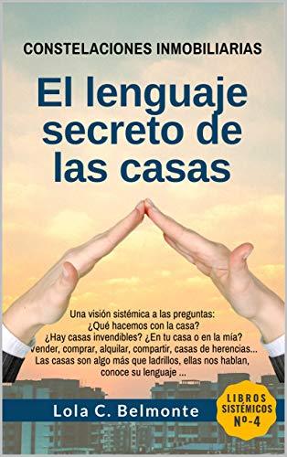 Constelaciones Inmobiliarias: El lenguaje secreto de las casas ...