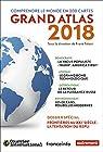 Grand atlas: Comprendre le monde en 200 cartes par Tétart