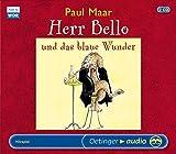 Herr Bello und das blaue Wunder (2 CD): H?rspiel, ca. 150 min