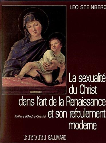 La sexualit du Christ dans l'art de la Renaissance et son refoulement moderne