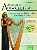 Corso base di arpa celtica. Volume 1