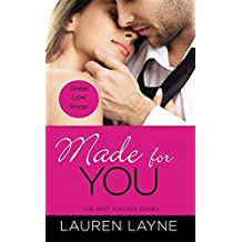 Made for You (The Best Mistake) by Lauren Layne (2014-10-28)