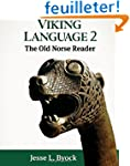 Viking Language 2: The Old Norse Reader
