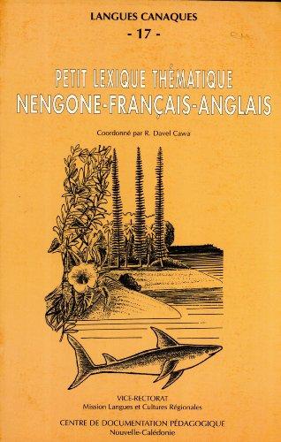 Petit Lexique Thématique Nengone-Français-Anglais (Langues Canaques, 17)