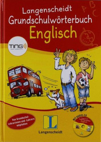 Langenscheidt Grundschulwörterbuch Englisch - Buch (TING-Ausgabe) mit Audio-CD