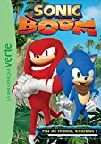 Sonic Boom 03 - Pas de chance, Knuckles !