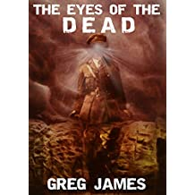 The Eyes of the Dead: A Novel of Supernatural Suspense (The Vetala Cycle Book 1)