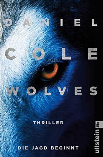 Buchseite und Rezensionen zu 'Wolves - Die Jagd beginnt: Thriller (Ein New-Scotland-Yard-Thriller, Band 3)' von Daniel Cole