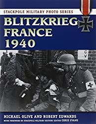 Blitzkreig France 1940 (Stackpole Military Photo)