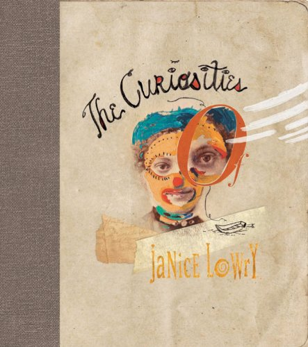The Curiosities of Janice Lowry /Anglais