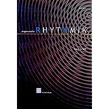 Angewandte Rhythmik (Harmonielehre - Musiklehre)