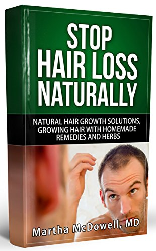 Stop Hair Loss Naturally - NATURAL HAIR GROWTH AND SOLUTIONS TO ...