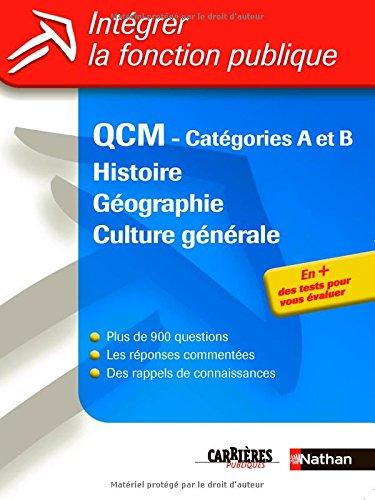 Intgrer la fonction publique : QCM, Histoire et Gographie et Culture gnrale