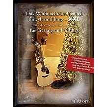 Das Weihnachtsliederbuch für Alt und Jung - XXL: Die 100 beliebtesten Weihnachtslieder - im großen Notenformat mit Spiralbindung. Gesang und Gitarre. Liederbuch. (Liederbücher für Alt und Jung)