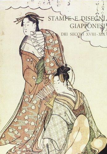 Stampe e disegni giapponesi dei secoli xviii-xix nelle collezioni pubbliche fiorentine