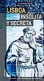 Lisboa Insolita y Secreta (Secret (Amberley))