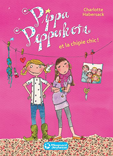 Pippa Pepperkorn et la chipie chic (ROMANS POCHE 7-)