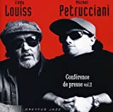 Conference de Presse Vol.2