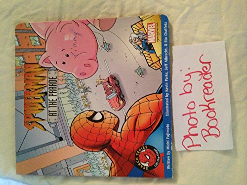 Spiderman at the Parade (Spiderman Lift-a-Flap Search Series)