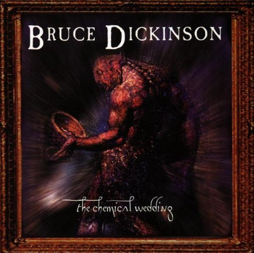Bruce Dickinson: The Chemical Wedding (Audio CD)