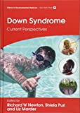Down Syndrome: Current Perspectives (International Child Neurology Association)
