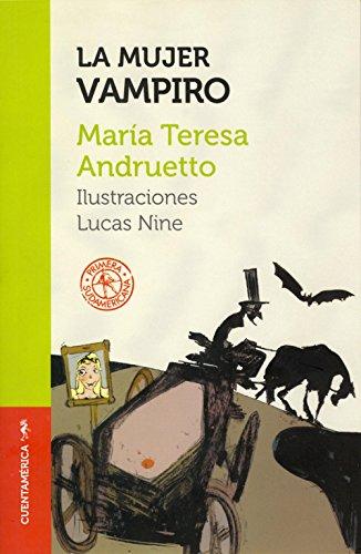 La mujer vampiro por María Teresa Andruetto