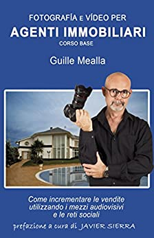 FOTOGRAFIA e VIDEO per agenti immobiliari di [Mealla, Guille]