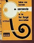 FAITES VOS TRAVAUX DE SERRURERIE ET D...