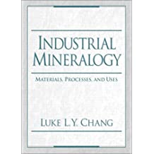 Industrial Mineralogy: Materials, Processes, and Uses