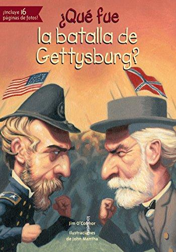 Que Fue La Batalla de Gettysburg? (¿qué Fue? / What Was?)