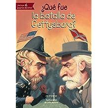 Que Fue La Batalla de Gettysburg? (Que Fue...? / What Was...?)