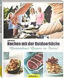 Kochen mit der Outdoorküche: Grenzenloser Genuss im Freien