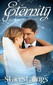 Eternity: A Sweet Romance Novel (The Friendship Series