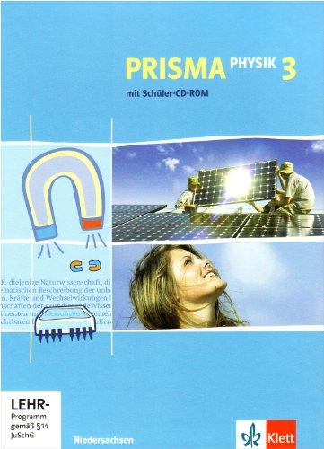 Prisma Physik - Ausgabe für Niedersachsen (Neubearbeitung) / Schülerbuch 9./10. Schuljahr mit CD-ROM